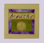 """Breathe 8"""" x 8""""   $75."""